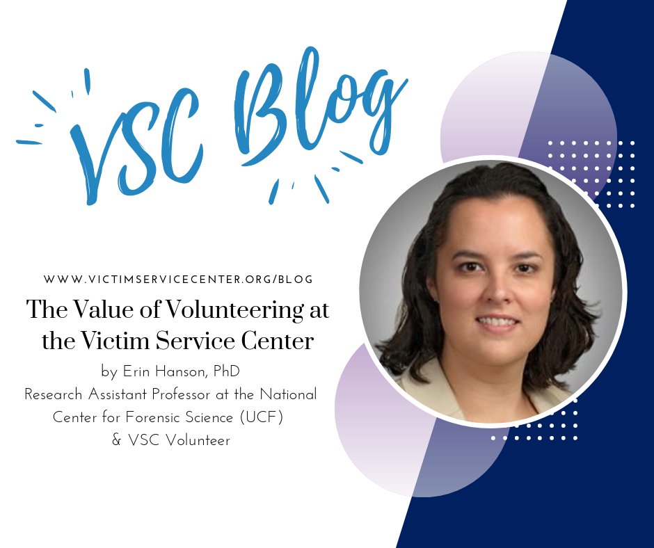 The Value of Volunteering at the Victim Service Center