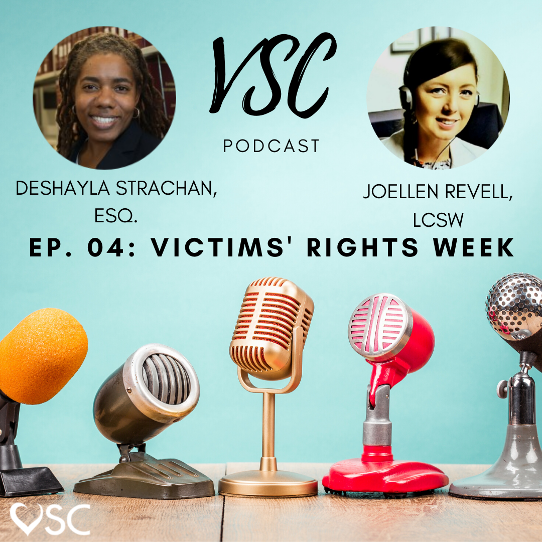 VSC Podcast Ep.04 Victims' Rights Week