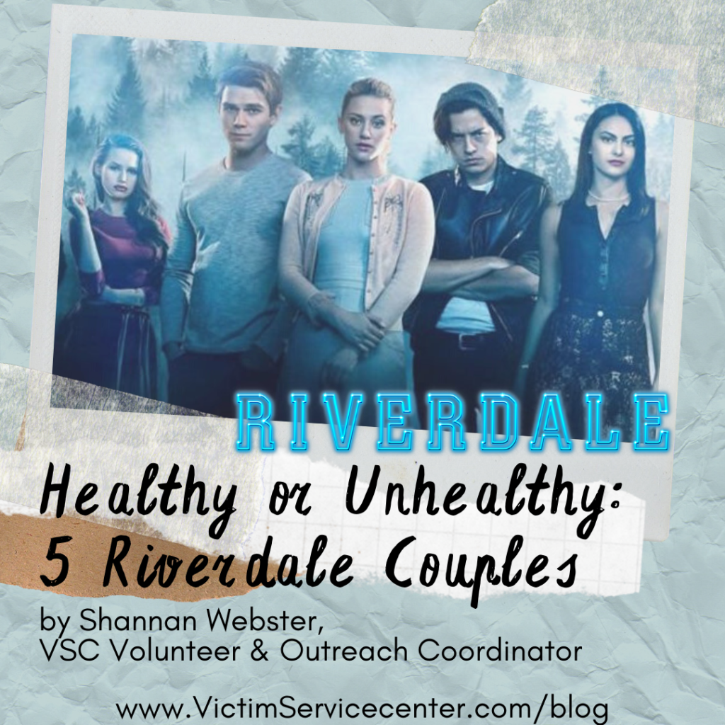 Riverdale cast picture in a polaroid with title of the blog: Healthy or Unhealthy: 5 Riverdale Couples