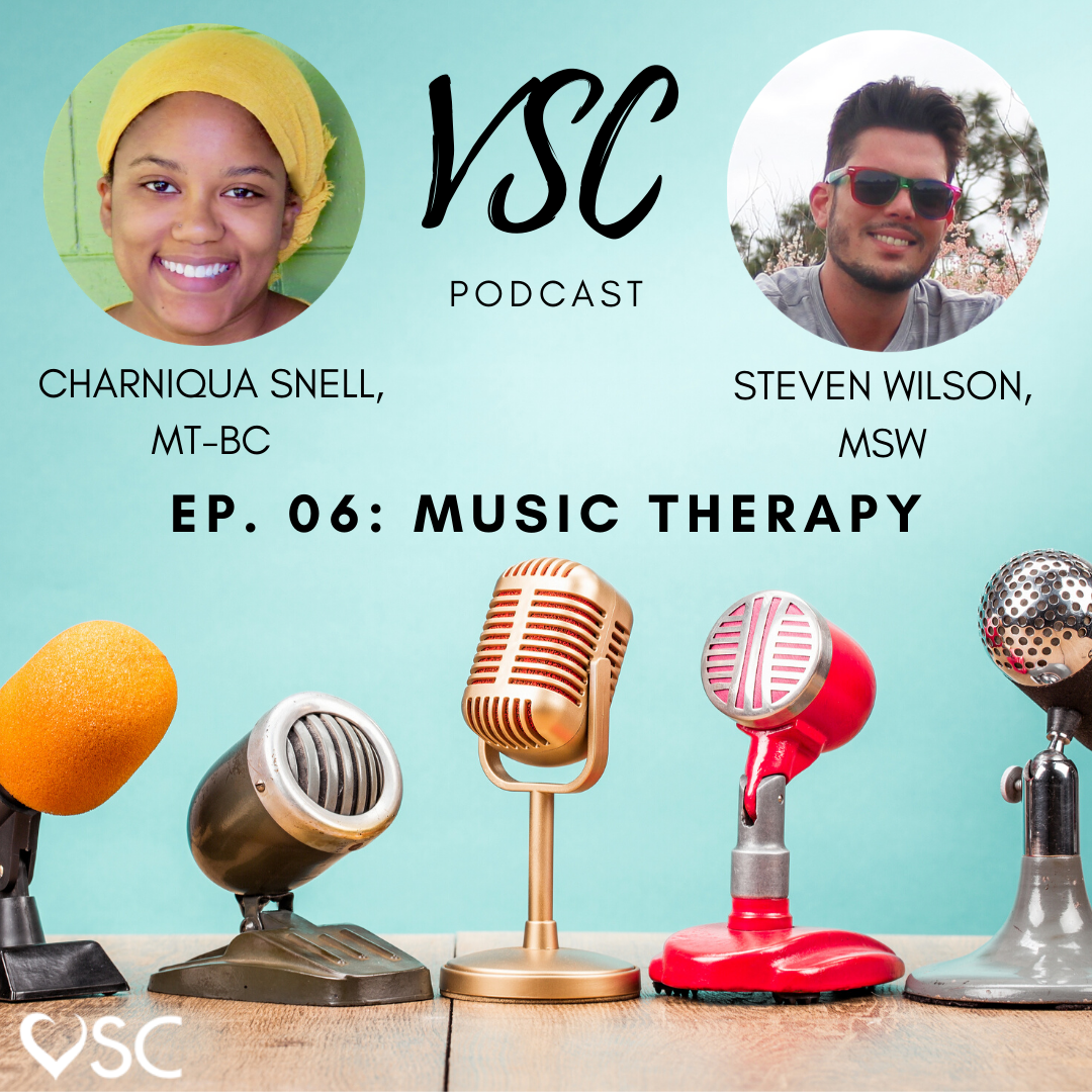 VSC Podcast Ep. 06: Music Therapy