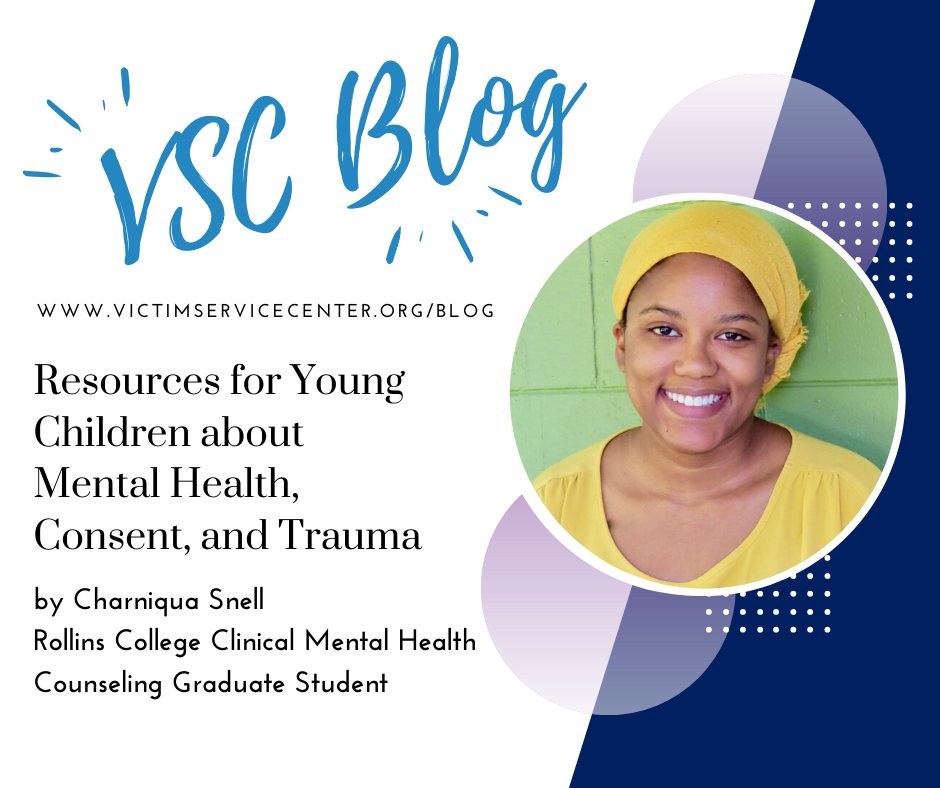 Resources for Young Children about Mental Health, Consent, and Trauma