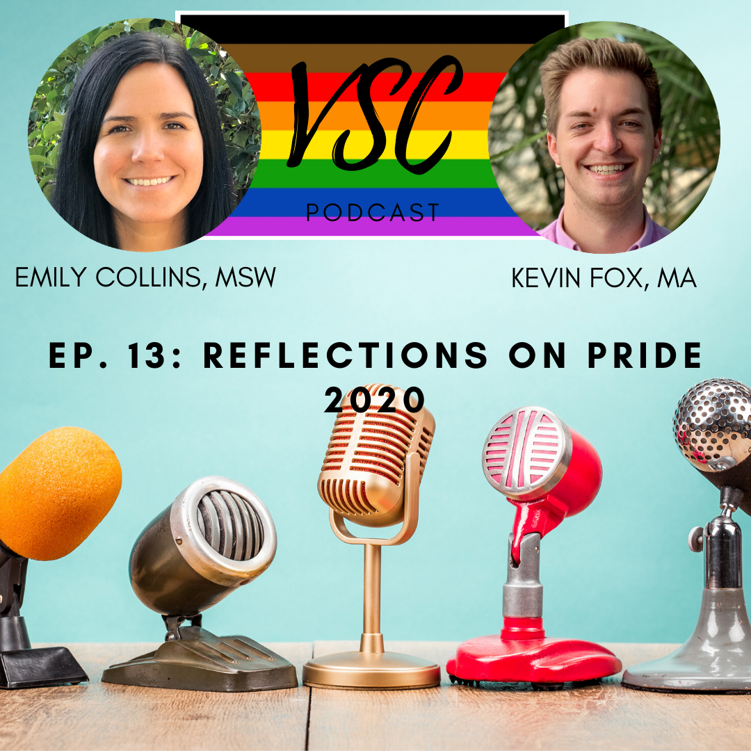 VSC Podcast Ep 13: Reflections on Pride 2020